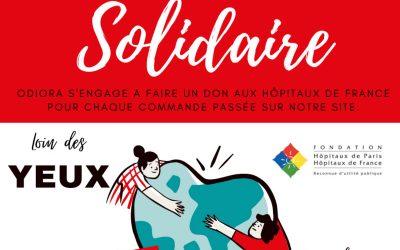 Covid19 : Odiora solidaire, s'engage pour la Fondation des Hôpitaux de Paris.