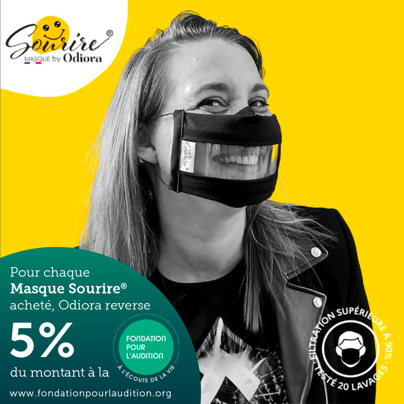En achetant un masque sourire vous contribuer au soutien de la Fondation pour l'audition. Odiora reverse 5% du montant de votre achat au profit de la fondation pour l'audition.